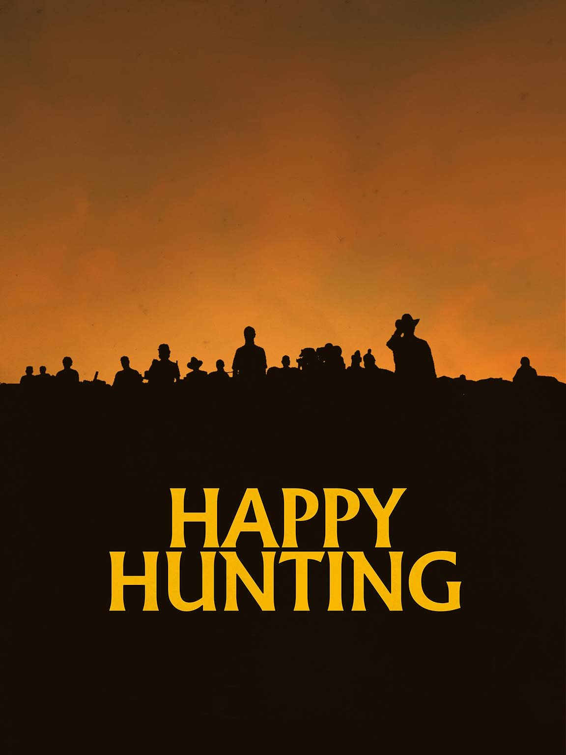 Happy Hunting Poster #1