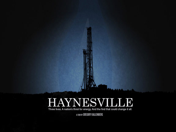 Haynesville: A Nation's Hunt for Energy Poster #1