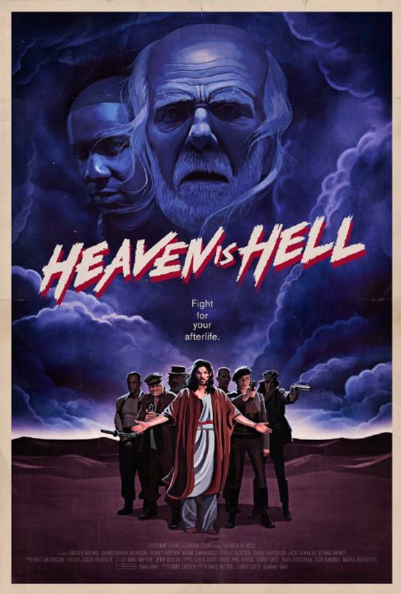 Heaven Is Hell Poster #1