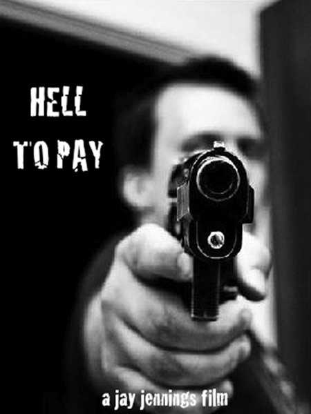 Hell to Pay Poster #1