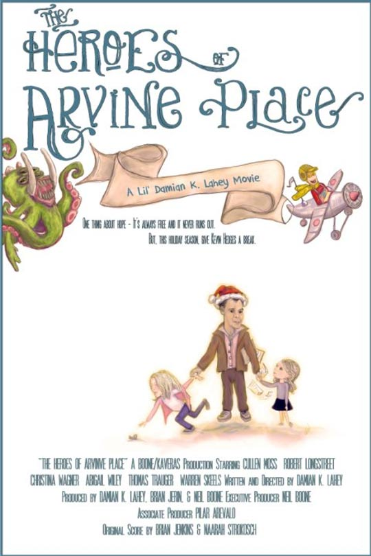 The Heroes of Arvine Place Poster #1
