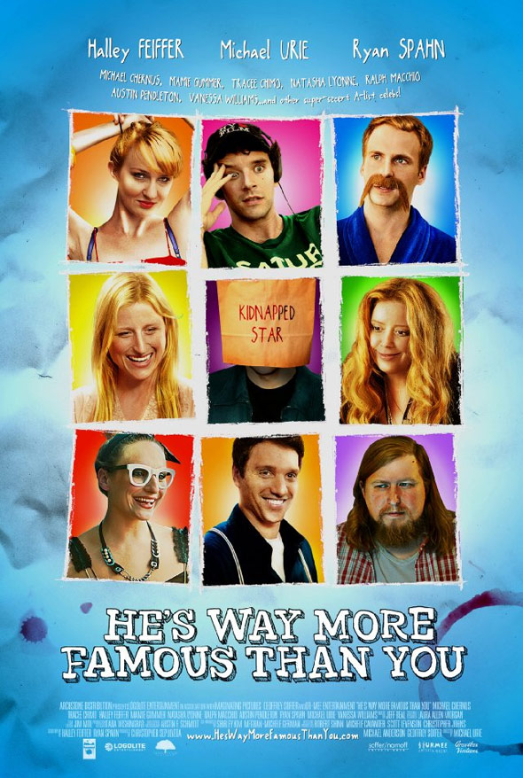 He's Way More Famous Than You Poster #1