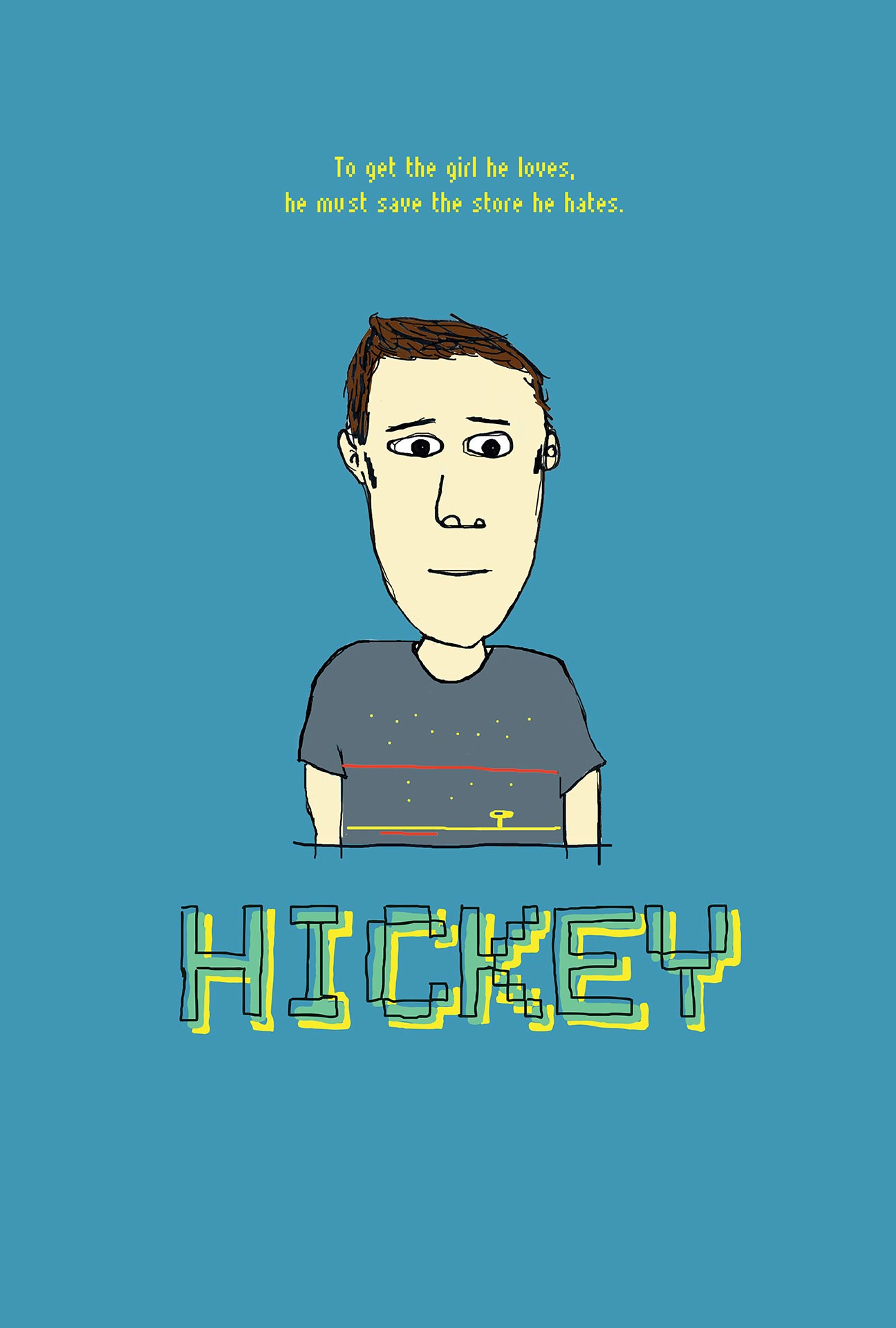 Hickey Poster #1