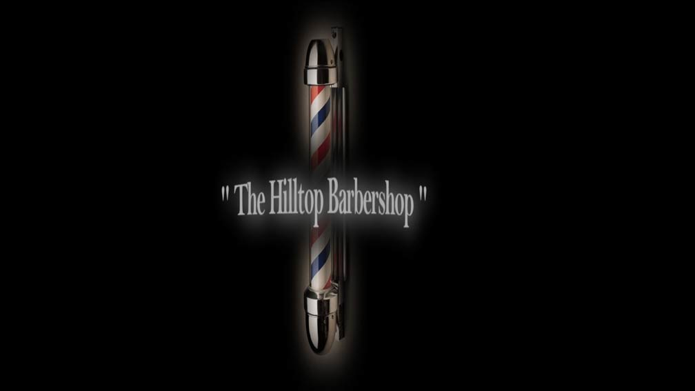 The Hilltop Barbershop Poster #1