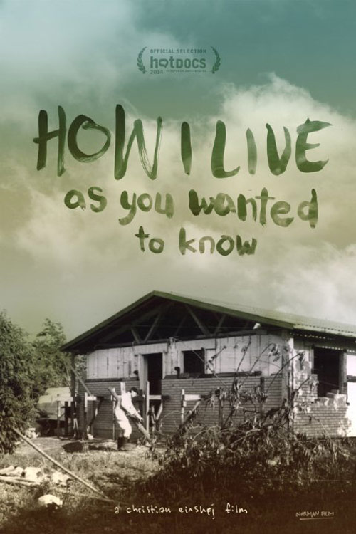 How I Live, as You Wanted to Know Poster #1