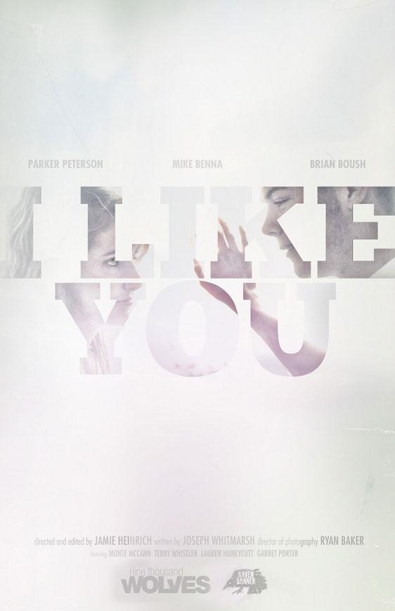 I Like You Poster #2
