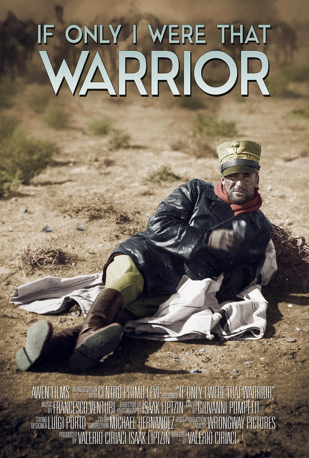 If Only I Were That Warrior Poster #1