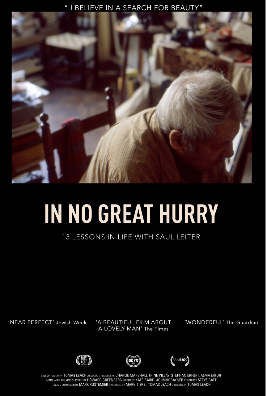 In No Great Hurry: 13 Lessons in Life with Saul Leiter Poster #1