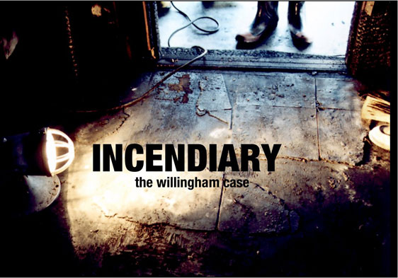 Incendiary: The Willingham Case Poster #1