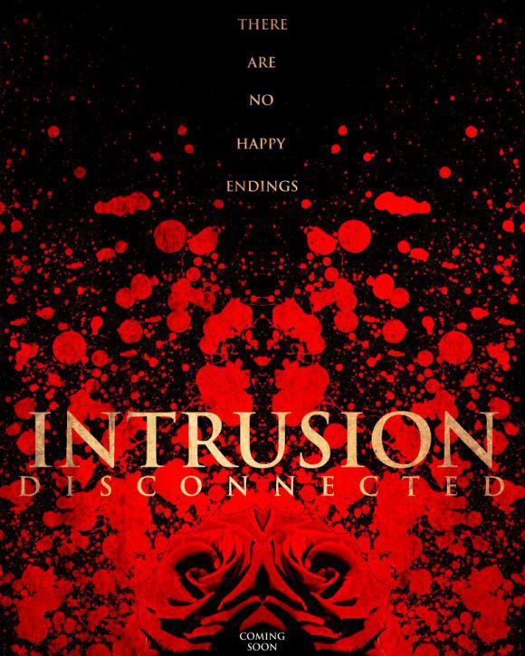Intrusion: Disconnected Poster #1