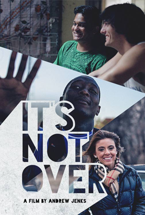 It's Not Over Poster #1