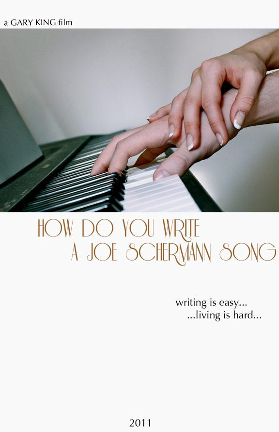 How Do You Write a Joe Schermann Song Poster #1