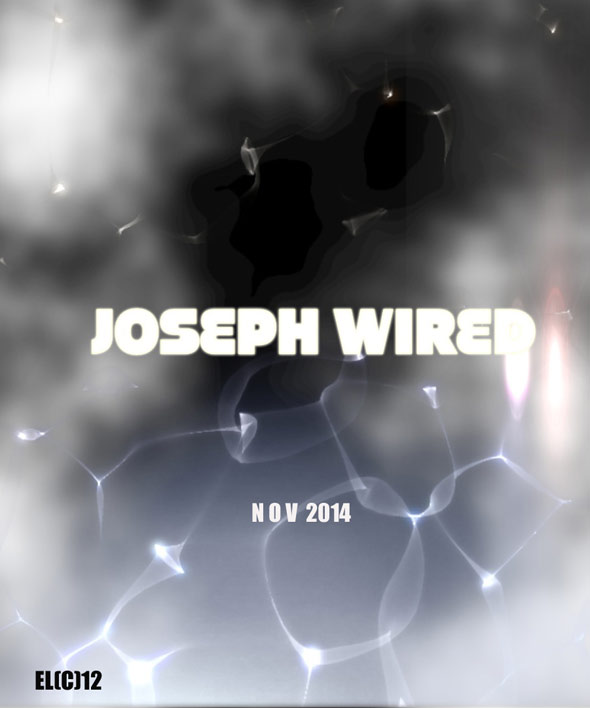 Joseph Wired Poster #1