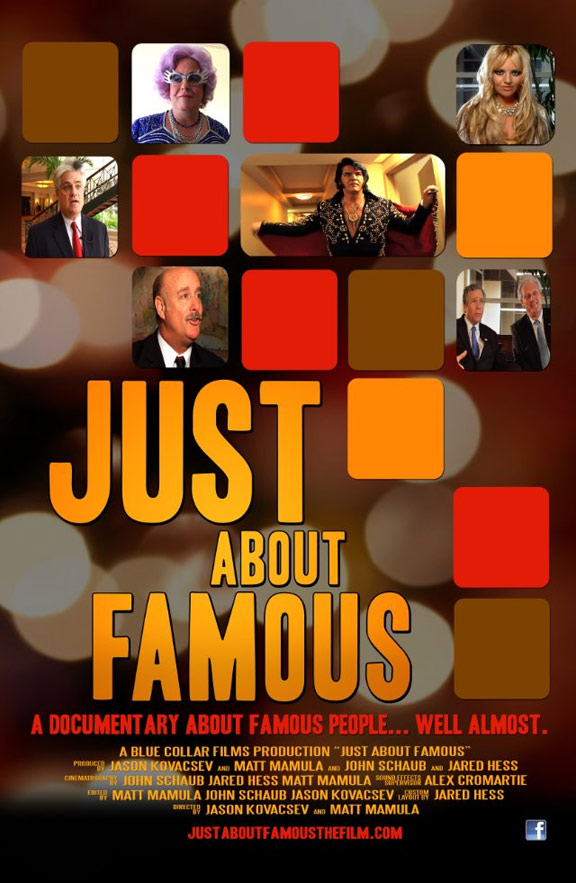 Just About Famous Poster #1