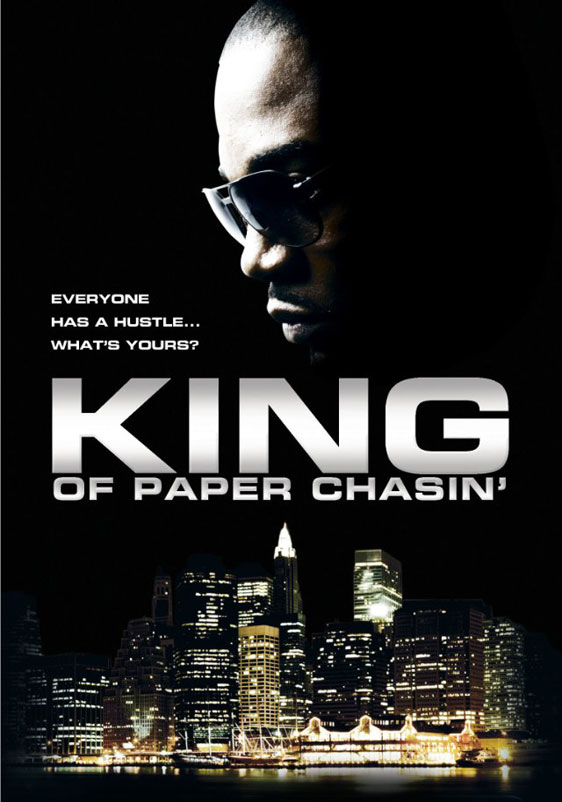 King of Paper Chasin' Poster #1