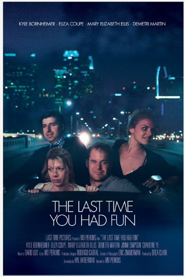 The Last Time You Had Fun Poster #1