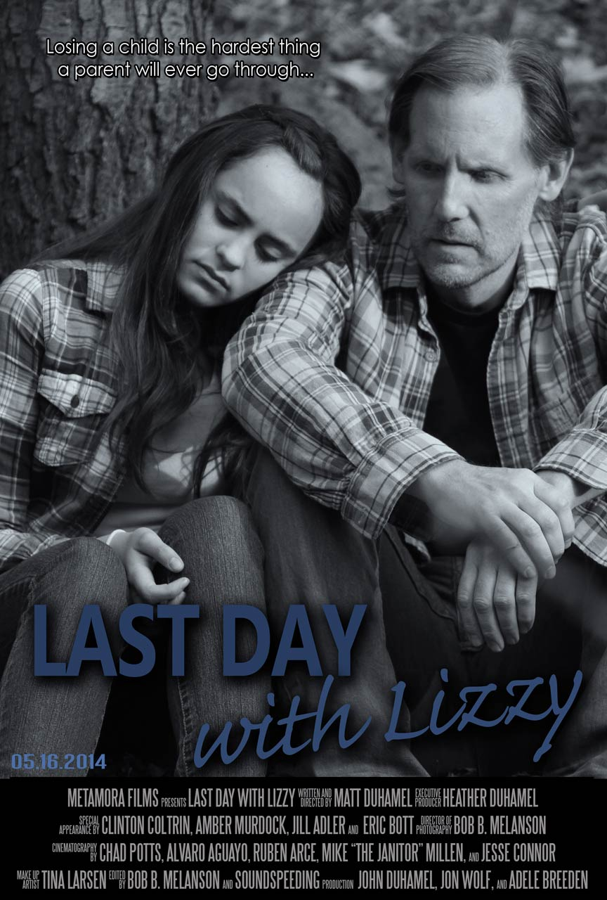 Last Day With Lizzy Poster #1