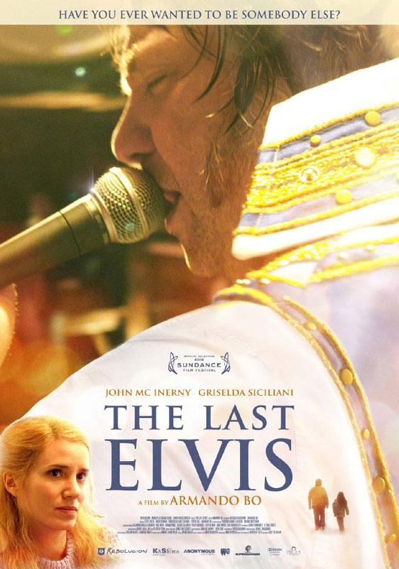 The Last Elvis (El Último Elvis) Poster #1