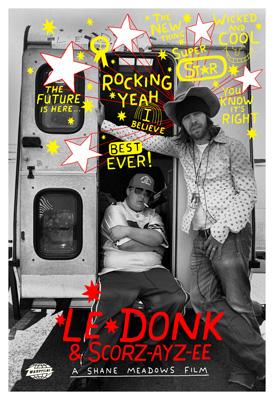 Le Donk & Scor-zay-zee Poster #1