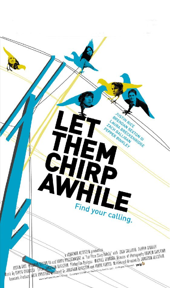 Let Them Chirp Awhile Poster #1