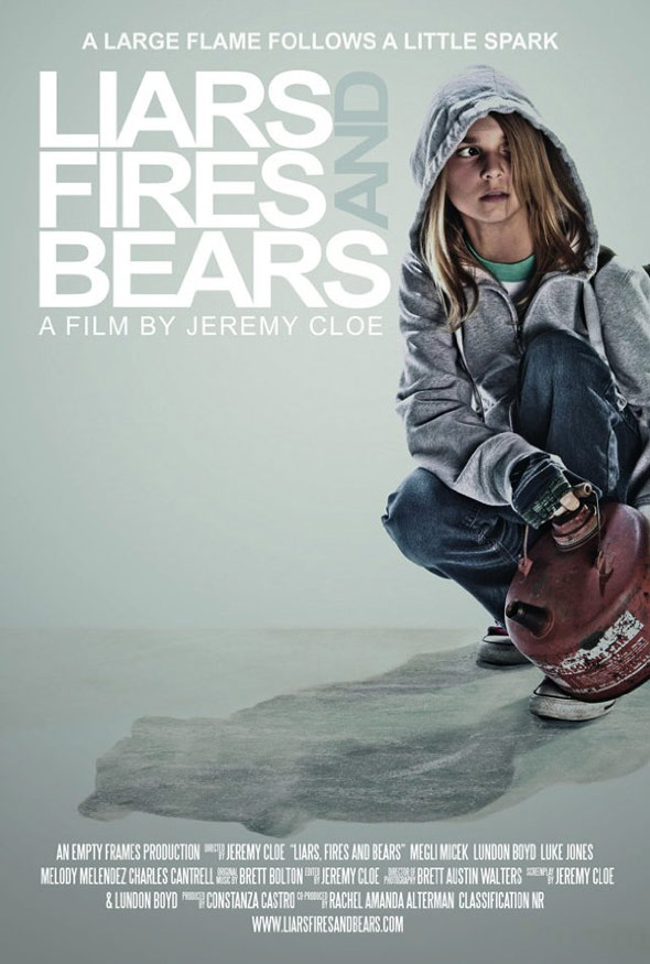 Liars, Fires, and Bears Poster #1