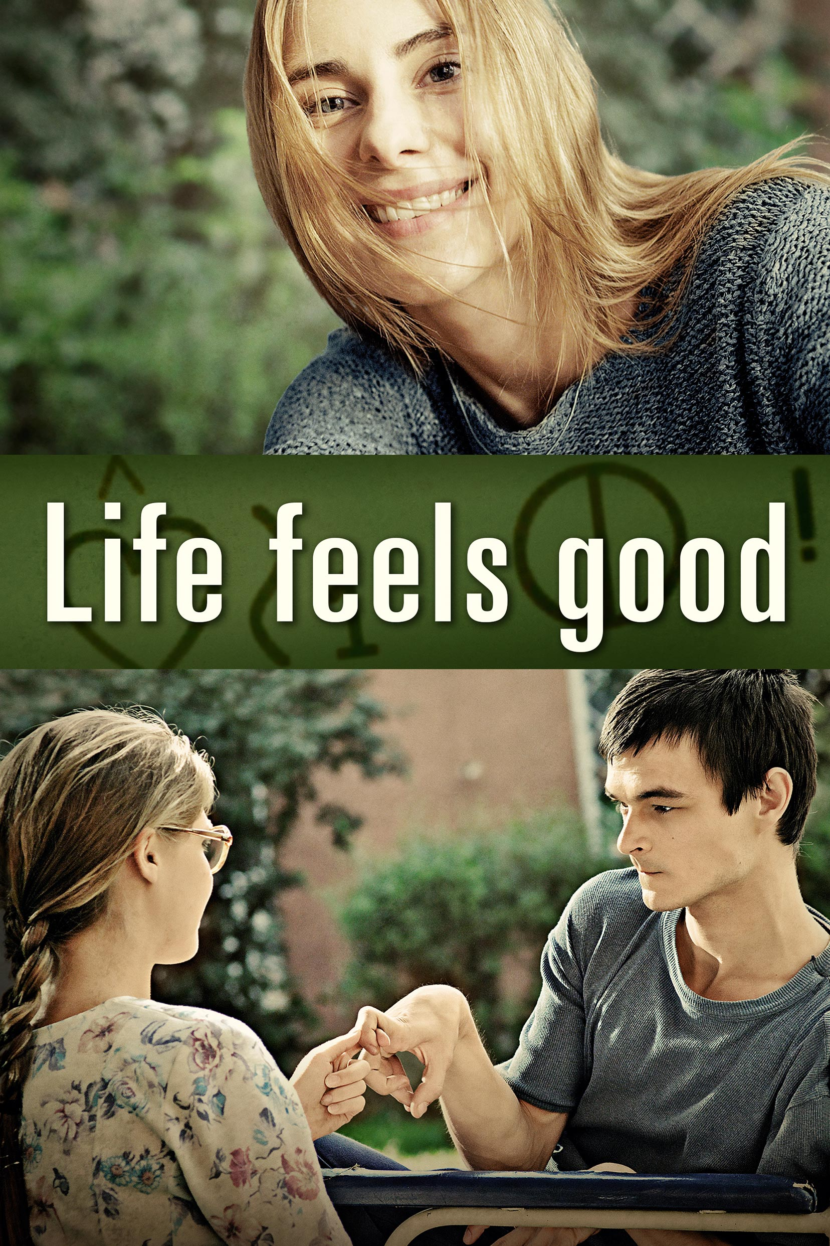 Life Feels Good Poster #1