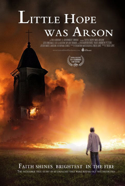 Little Hope Was Arson Poster #1