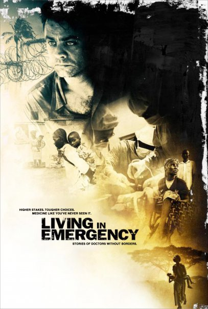Living in Emergency: Stories of Doctors Without Borders Poster #1