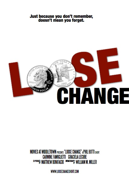 Loose Change Poster #1