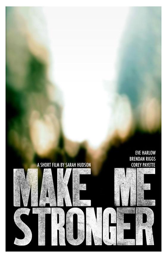 Make Me Stronger Poster #1