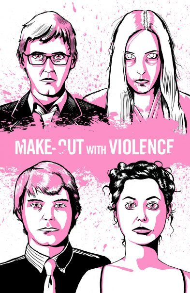 Make-Out with Violence Poster #4