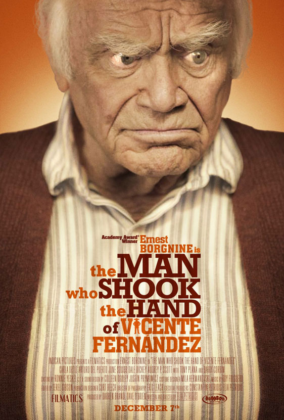 The Man Who Shook the Hand of Vicente Fernandez Poster #2