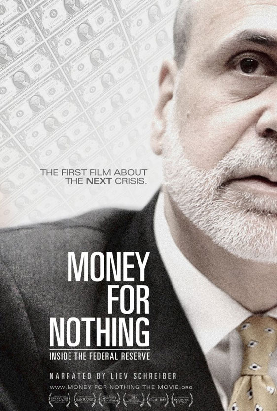Money for Nothing: Inside the Federal Reserve Poster #1