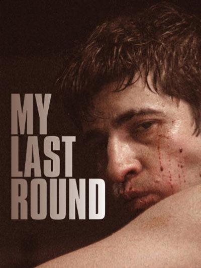 My Last Round Poster #1