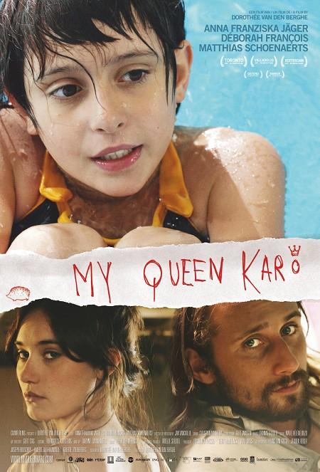 My Queen Karo Poster #1