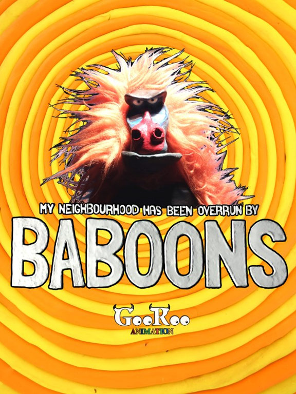 My Neighbourhood Has Been Overrun by Baboons Poster #1