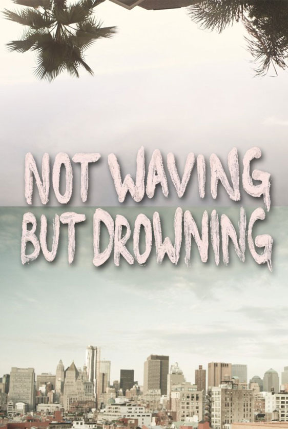 Not Waving But Drowning Poster #1