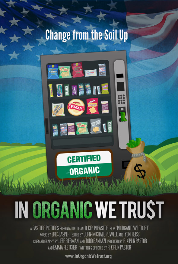 In Organic We Trust Poster #1