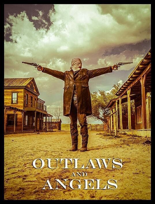 Outlaws and Angels Poster #1