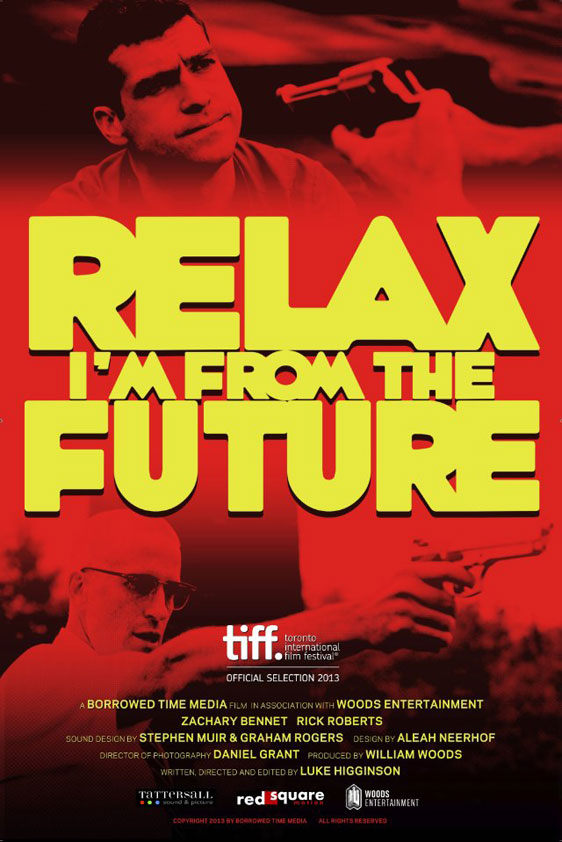 Relax, I'm From The Future Poster #1