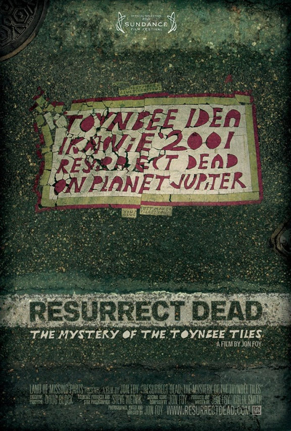 Resurrect Dead: The Mystery of the Toynbee Tiles Poster #1