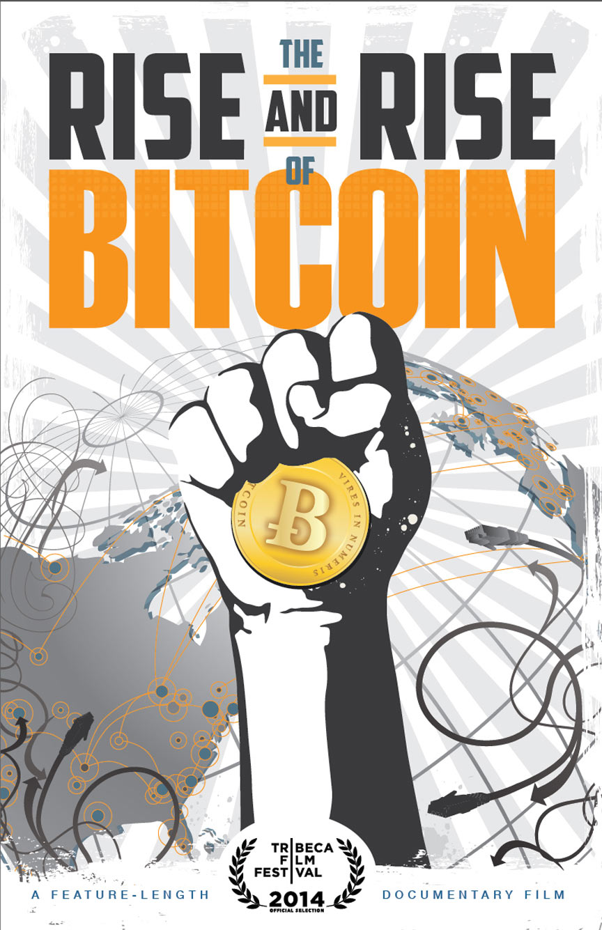 The Rise and Rise of Bitcoin Poster #1