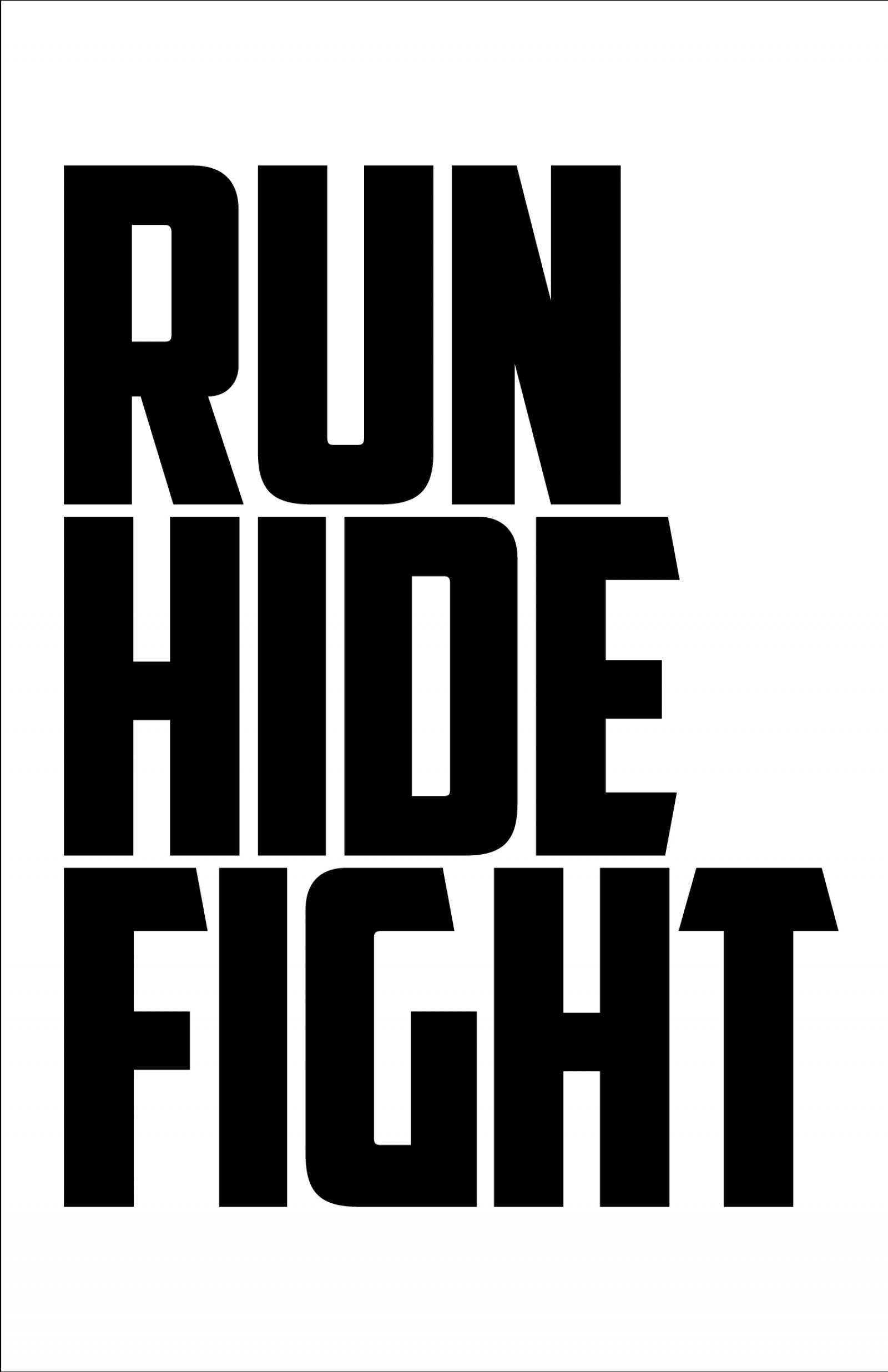 Run Hide Fight Poster #1