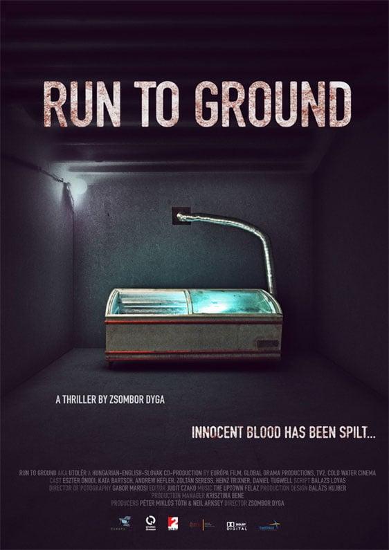 Run To Ground Poster #1