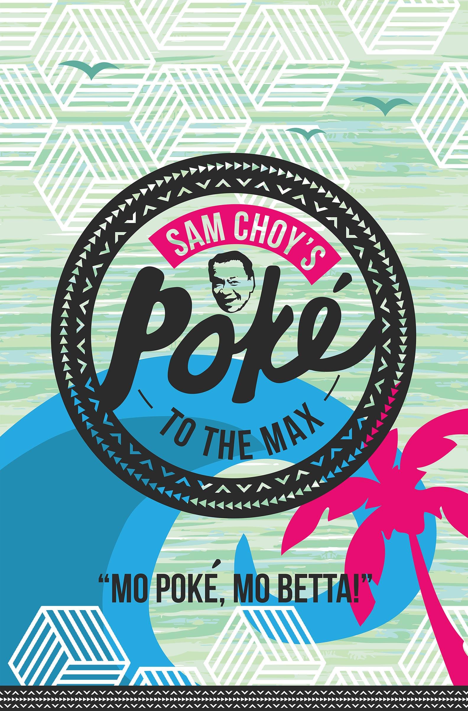Sam Choy's Poké to the Max Poster #1