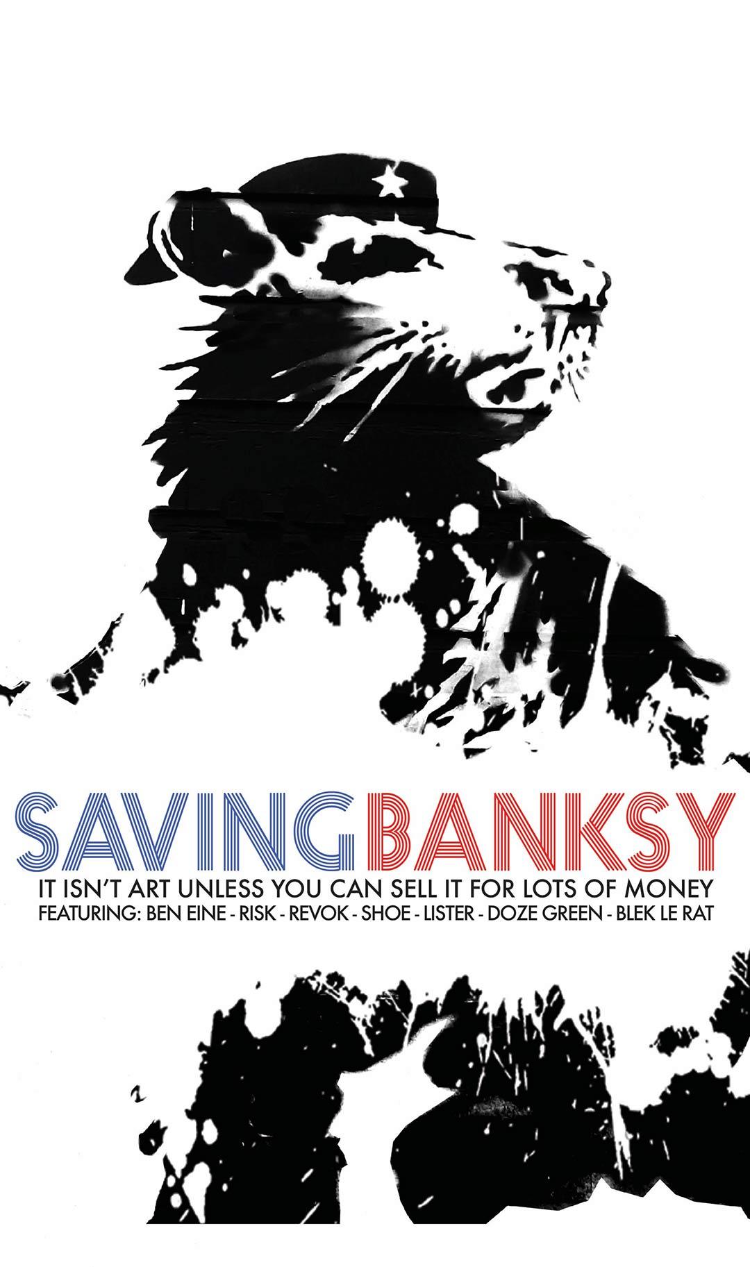 Saving Banksy Poster #1