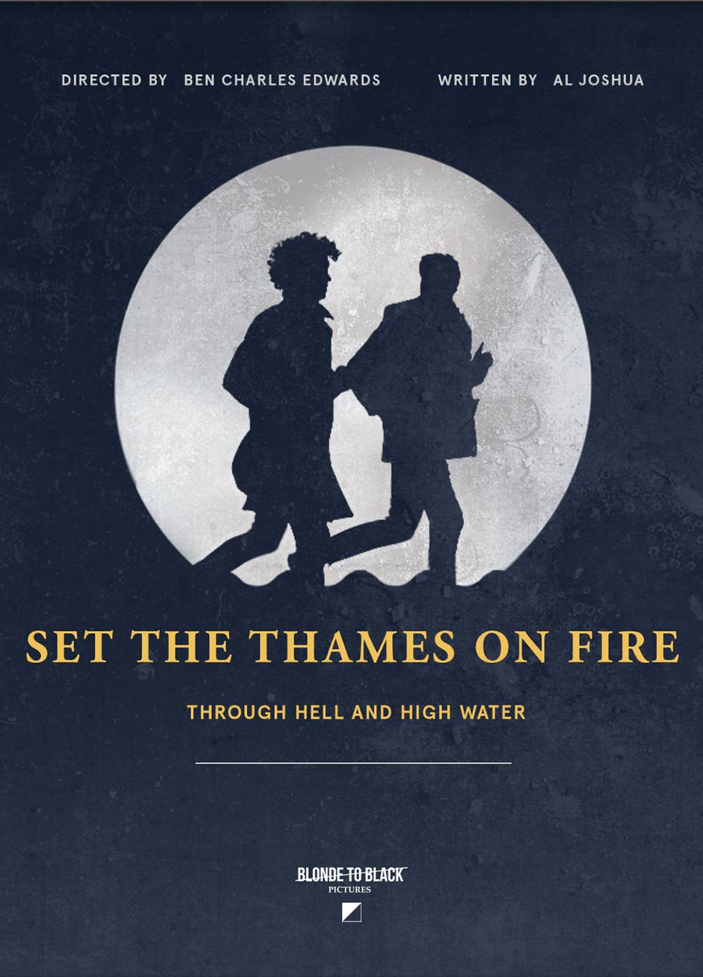 Set the Thames on Fire Poster #1