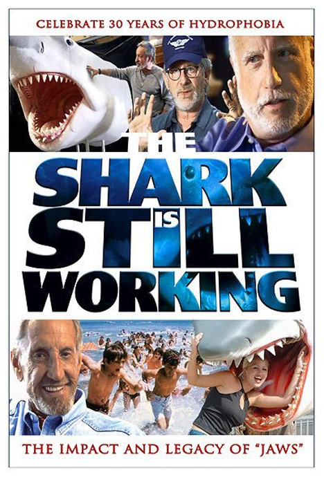 The Shark Is Still Working Poster #1