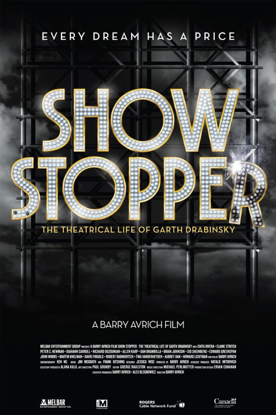 Show Stopper: The Theatrical Life of Garth Drabinsky Poster #1