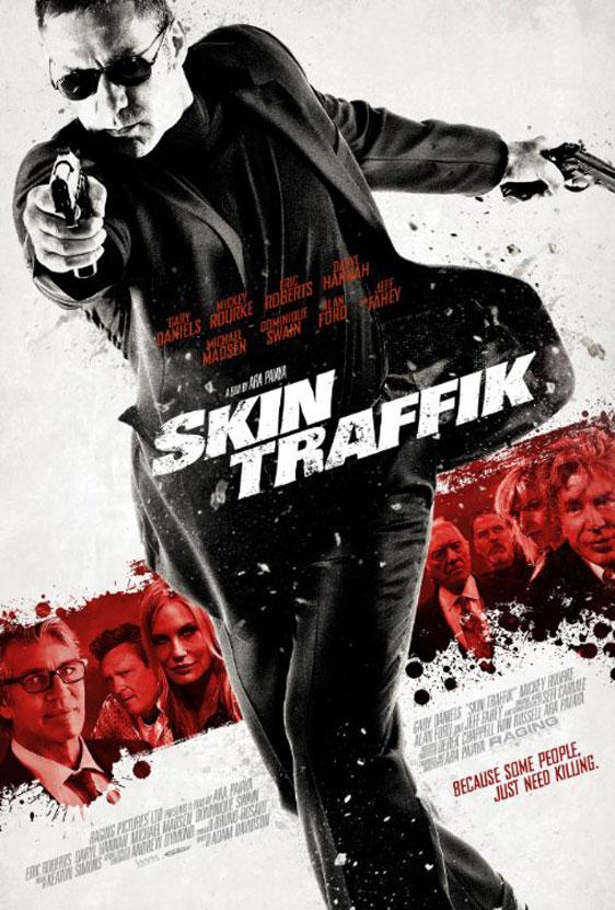 Skin Traffik Poster #1